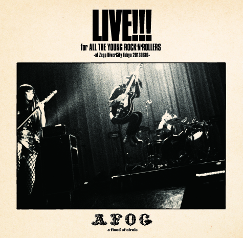 New Live Album �gLIVE!!! for ALL THE YOUNG ROCK'N'ROLLERS -at Zepp DiverCity Tokyo 20130616-�h